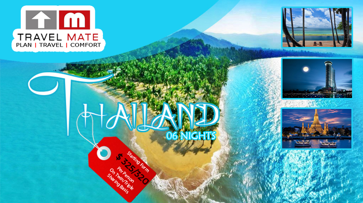 Thailand 6 Nights Package