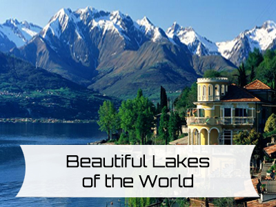Beautiful Lakes of the World