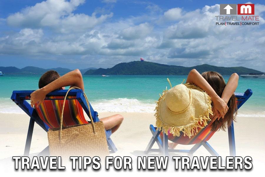 travel tips for new travelers - travel mate